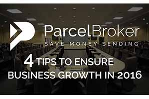 """4 Tips To Ensure Business Growth In 2016 - ParcelBroker Blog"