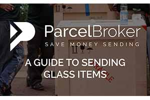 """A Guide To Sending Glass Items - ParcelBroker Blog"