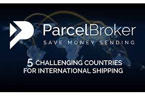 """Five Challenging Countries for International Shipping - ParcelBroker Blog"